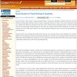 Quick Guide on Truck Driving in Australia