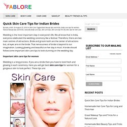 5 Quick Skin Care Tips For Indian Brides at Fablore