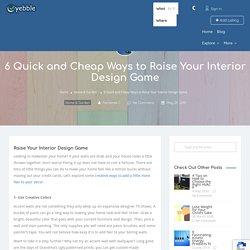 6 Quick and Cheap Interior Design Ideas