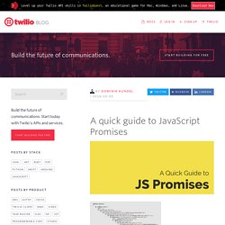 A quick guide to JavaScript Promises