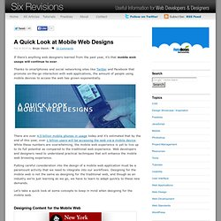 A Quick Look at Mobile Web Designs