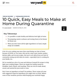 10 Quick, Easy Meals to Make at Home During Quarantine