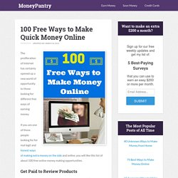 100 Free Ways to Make Quick Money Online - MoneyPantry