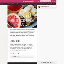 7 Quick but Nutritious Breakfast Ideas