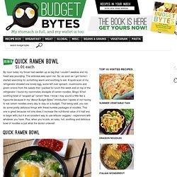 quick ramen bowl - Budget Bytes