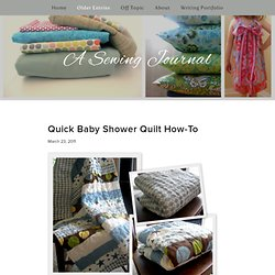 A Sewing Journal - A Sewing Journal - Quick Baby Shower Quilt How-To