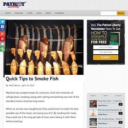 Quick Tips to Smoke Fish - Patriot Liberty