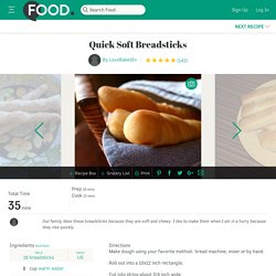 Quick Soft Breadsticks Recipe