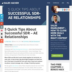 5 Quick Tips About Successful SDR - AE Relationships