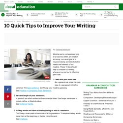 Ten Quick Tips to Improve Your Writing - Better Words, Sentences, and Paragraphs - Writing Tips