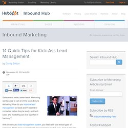 14 Quick Tips for Kick-Ass Lead Management
