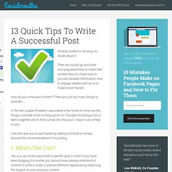 13 Quick Tips To Write A Successful Post