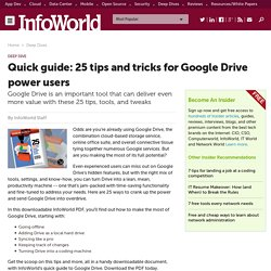 Quick guide: 25 tips and tricks for Google Drive power users