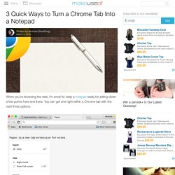 3 Quick Ways to Turn a Chrome Tab Into a Notepad