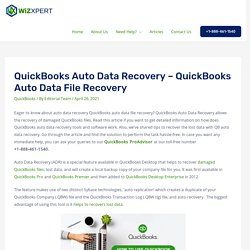 How To Recover Lost Data Using QuickBooks Auto Data Recovery