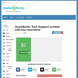 QuickBooks Tech Support number with less downtime - Classifieds Ads Post Sites Classifieds Ads Post Sites