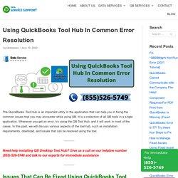 Using QuickBooks Tool Hub In Common Error Resolution