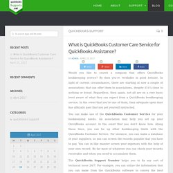 What is QuickBooks Customer Care Service for QuickBooks Assistance?
