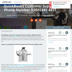 QuickBooks Customer Support Phone Number 1(855) 441 4417 in Los Angeles, CA, Jun 2, 2017 - Events.com
