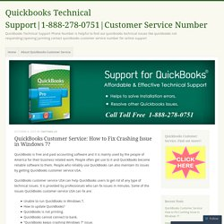 QuickBooks Customer Service: How to Fix Crashing Issue in Windows 7?