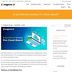 Can QuickBooks Desktop Pro be hosted on the cloud?