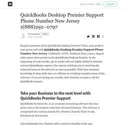 QuickBooks Desktop Premier Support Phone Number New Jersey 1(888)292–0797
