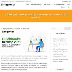 QuickBooks Desktop 2021 Updates Respond to New COVID Realities