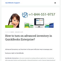 How to turn on advanced inventory in QuickBooks Enterprise? Get Support & Help