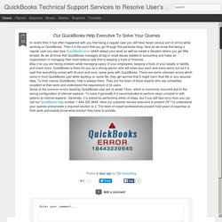QuickBooks Technical Support Services to Resolve User's Queries: Our QuickBooks Help Executive To Solve Your Queries