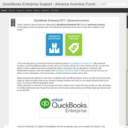 QuickBooks Enterprise Support - Advance Inventory Functionalities: QuickBooks Enterprise 2017: Advanced inventory