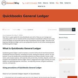 Quickbooks General Ledger (How to Make a General Ledger in Quickbooks)