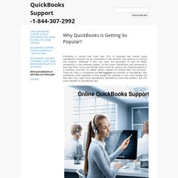 Why QuickBooks Is Getting So Popular? - QuickBooks Support -1-844-307-2992