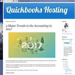 Quickbooks Hosting: 5 Major Trends in the Accounting in 2017
