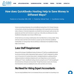 How does QuickBooks Hosting Help to Save Money in Different Ways?