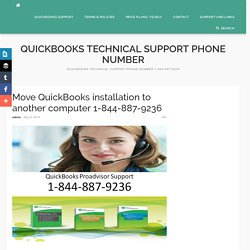 Move QuickBooks installation to another computer 1-844-887-9236