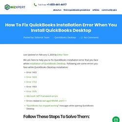 Fix QuickBooks Installation Error When you Install QuickBooks Desktop