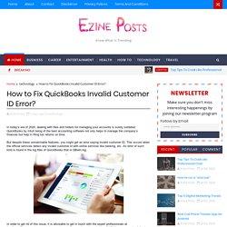 How to Fix QuickBooks Invalid Customer ID Error?
