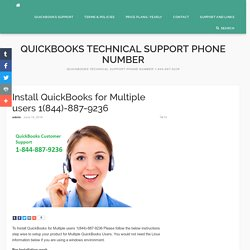 QuickBooks for Multiple users 1(844)-887-9236 Toll Free Support