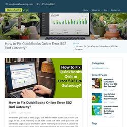 How to Fix QuickBooks Online Error 502 Bad Gateway?