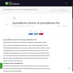 QuickBooks Online Vs QuickBooks Pro - To Know more Just Call - 1800-945-0645