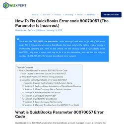 Fix QuickBooks Error 80070057 (The Parameter is Incorrect)