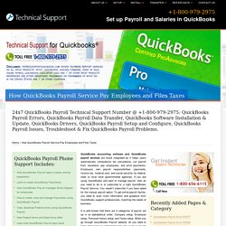800-979-2975@How QuickBooks Payroll Service Pay Employees and Files Taxes