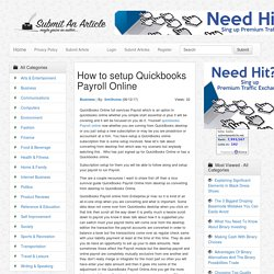 How to setup Quickbooks Payroll Online - Submit An Article - Submit Your Article