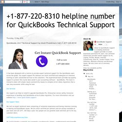 Quickbooks 24×7 Technical Support by Intuit ProAdvisors Call +1-877-220-8310