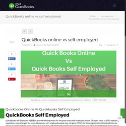 Quickbooks Online Vs Quicvkbooks Self Employed ,to know more call - 1800-945-0645