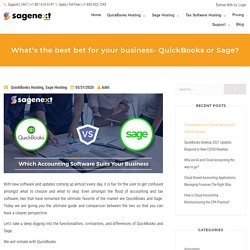 QuickBooks or Sage: Which one is Best for your Business?