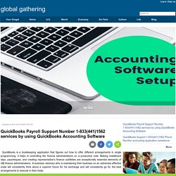 QuickBooks Payroll Support Number 1-833(441)1562 services by using QuickBooks Accounting Software