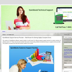 QuickBooks Support Service Provider – Well Known for Solving Highly Complex Errors