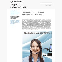 QuickBooks Support: A Good Samaritan! 1-844-307-2992 - QuickBooks Support -1-844-307-2992