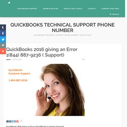 QuickBooks 2016 giving an Error 1(844) 887-9236 ( Support) - Quickbooks Technical Support Phone Number